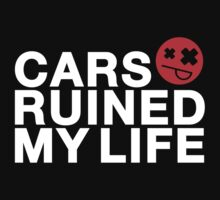 Cars ruined my life (1) by PlanDesigner