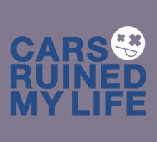 Cars ruined my life (3) Kids Clothes