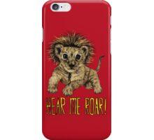 Hear me Roar! // lion iPhone Case/Skin