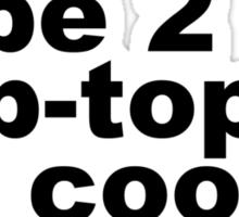 Late Bay Pop Type 2 Pop Top Black Sticker