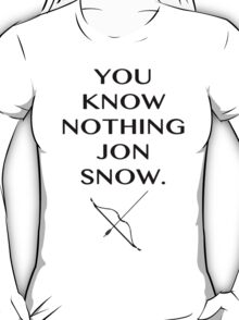 You Honestly Know Nothing T-Shirt