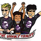 THE UNHOLY TRINITY by graceofaeons