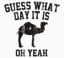 Guess What Day It Is Oh Yeah Kids Clothes