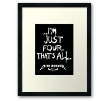 ...I'm just four, that's all. Mini Rocker Framed Print