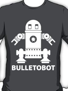 BULLETOBOT (white) T-Shirt