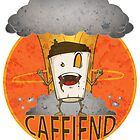 Caffiend by Rorus007