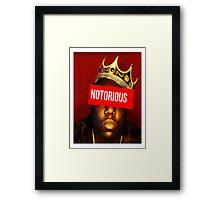 "Biggie ""Notorious King"" Supreme  Framed Print"