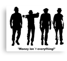 Clockwork Orange Money Isn't Everything! Canvas Print