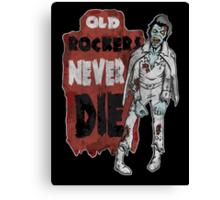 """""""Old Rockers Never Die"""" Canvas Print"""