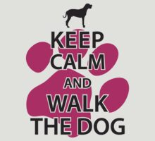 Keep calm and walk the dog by nektarinchen