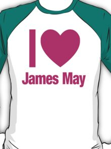 Top Gear - I LOVE JAMES MAY T-Shirt