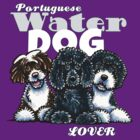 Portuguese Water Dog Lover (Dark) by offleashart