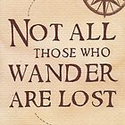 Not All Those Who Wander Are Lost by Jade Jones