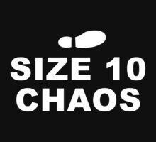 Size 10 Chaos by TheWhaleBaby