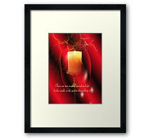 Be The Candle Framed Print