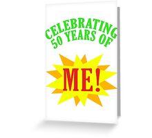 Celebrating 50th Birthday Greeting Card