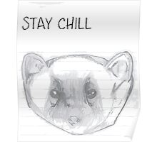 STAY CHILL 101 Poster