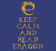 Keep calm and read Eragon (Gold text) by Austintacious