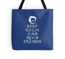Keep calm and read Eragon (White text) Tote Bag