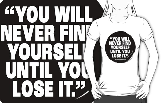 you will never find yourself until you lose it by titus toledo