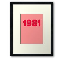 1981 - Born in the eighties - T-shirt Sweater & Top Framed Print