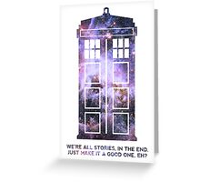 Dr Who Tardis Art - Doctor who quote Greeting Card