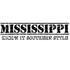 Mississippi Kick'n It Southern Style by creativewannabe