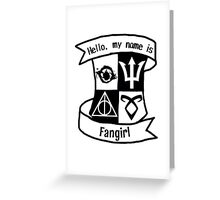 Hello, my name is Fangirl!  Greeting Card