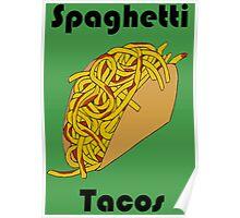 Spaghetti Tacos 2 Poster