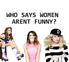 Who says women aren't funny? by -samanthadavey