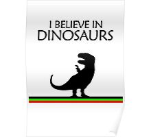 I Believe In Dinosaurs title artwork (black design) Poster