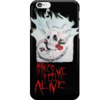 Everything That Kills Me Makes Me Feel Alive iPhone Case/Skin