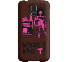 What's The T? Samsung Galaxy Case/Skin