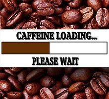 ☝ ☞ CAFFEINE LOADING PICTURE/CARD ☝ ☞ by ╰⊰✿ℒᵒᶹᵉ Bonita✿⊱╮ Lalonde✿⊱╮