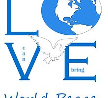 Love can bring world peace by sriarts