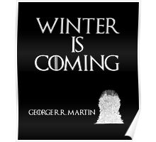 Winter is coming - George R. R. Martin - Game of Thrones Poster