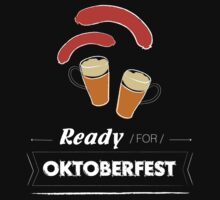 Are you ready for Oktoberfest? by vinainna