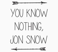 You Know Nothing, Jon Snow - GOT by meltrindade