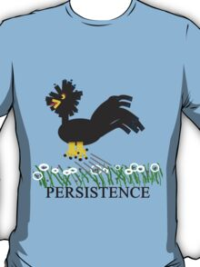 The Persistence of Chicken T-Shirt