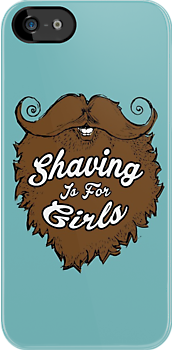 Shaving Is For Girls by IvaIvanovaART