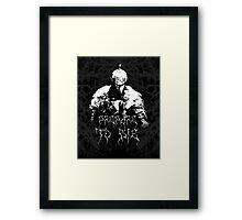 Prepare to Die ( Dark Souls II ) 2 Framed Print