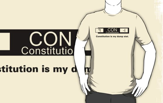 My Dump Stat - Constitution by NevermoreShirts