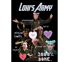 Loki's Army Photographic Print