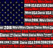 Hillary Clinton 2016 Flag-Word Art by TruthtoFiction