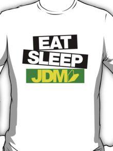 Eat Sleep JDM wakaba (5) T-Shirt