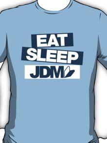 Eat Sleep JDM wakaba (6) T-Shirt