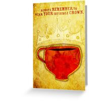 What my Coffee says to me -  August 12, 2012 Greeting Card
