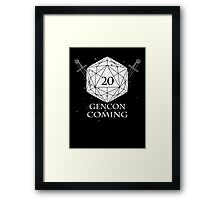 Gencon is coming Framed Print