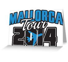 Mallorca Tour 2014 Greeting Card