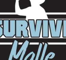 I survived Malle Sticker